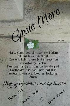 Good Morning Wishes, Good Morning Quotes, Evening Greetings, Afrikaanse Quotes, Goeie More, Morning Greetings Quotes, Morning Inspirational Quotes, Qoutes, Prayers