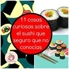 El Cuaderno de Flores-farmacia, nutrición y vida sana: 11 cosas curiosas sobre el sushi que seguro que no...