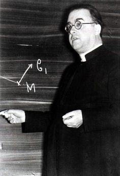 "Fr. Georges Le Maitre , founder of the Big Bang theory. ""Georges Henri Joseph Édouard Lemaître was a Belgian priest, astronomer and professor of physics at the Catholic University of Leuven. He proposed the theory of the expansion of the universe, widely misattributed to Edwin Hubble. """