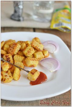 babycornfry4 by vsharmilee, via Flickr