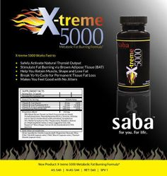 Xtreme 5000, Saba's latest weight management product. Gives great clean energy without any jitters or shaking. $60.00 for 60 count bottle.