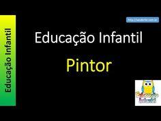 Educação Infantil - Nível 1 (crianças entre 4 a 6 anos) : Pintor