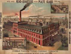 Cobban Manufacturing Company, Toronto. Vintage Labels, Vintage Posters, Landscape Photos, Historical Photos, Ontario, Postcards, Toronto, Past, To Go