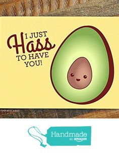 I Hass to Have You! - Cute Avocado Valentines Day Card from TIny Bee Cards http://www.amazon.com/dp/B01ASCJYU6/ref=hnd_sw_r_pi_dp_9gePwb11CDZSW #handmadeatamazon