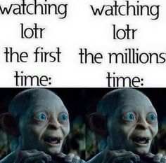 watching lotr the millions time