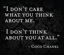 Coco Chanel is pretty pretentious, but this is legit.