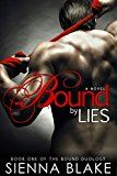 Free Kindle Book -   Bound by Lies: A Dark Mafia Romance