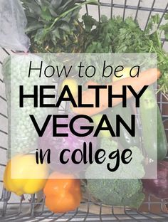 to Be a Healthy Vegan in College (plus a grocery list!) If you're off to college in the fall, check out these tips for being a healthy vegan in college! Even in a dorm room, you can create tasty, nutritious food.Tasty Tasty may refer to: Healthy Food List, Healthy Eating, Healthy Recipes, Healthy Meals, Healthy Fridge, Healthy Life, Vegan Foods, Vegan Vegetarian, Going Vegetarian