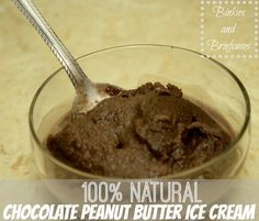 100% Natural Homemade Chocolate Peanut Butter Ice cream