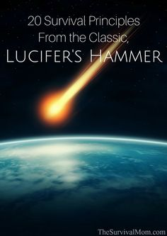 Lucifer's Hammer is a classis survival novel with lessons for modern-day preppers. Read on for 20 principles any survivalist can learn.
