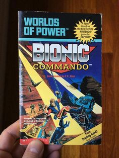 Bionic Commando. .. the book
