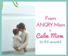 From Angry Mom to Calm Mom (In 0.5 Seconds!) - Find Your Mom Tribe