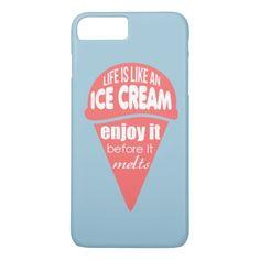 Life is like an ice cream slogan quote iPhone 7 plus case #iPhone #7 #plus #Case