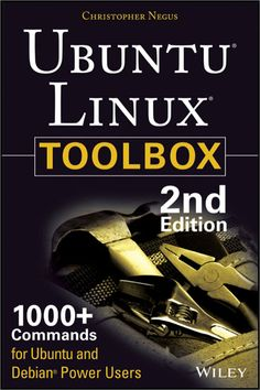 Libro Ubuntu Linux Toolbox. +1000 comandos para Ubuntu y Debian
