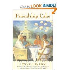Friendship Cake: A Novel (Hope Springs): Lynne Hinton: 0000062517317: Amazon.com: Books