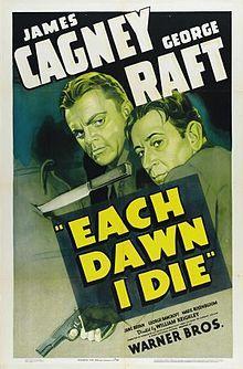 Each Dawn I Die (1939) James Cagney, George Raft