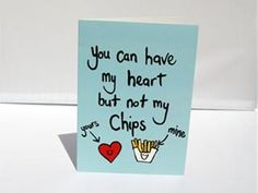'Heart but not chips' Greetings Card