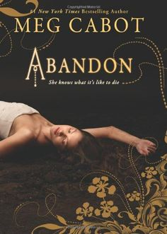 Abandon by Meg Cabot....loved this book