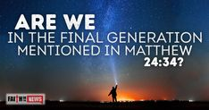 Are We In The Final Generation Mentioned in Matthew 24:34 ~ Do you believe we are in the final generation before Christ returns? ~ The First Century Church ~ The first century church lived as we do today and that is with the expectation of Jesus' return at any moment. In fact, some had even quit their jobs because they expected Jesus to return very soon, but we now know that after 2,000 years, they were certainly wrong, but there is something to be said about living with the expectation…