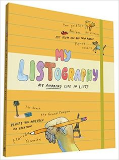 My Listography: My Amazing Life in Lists: Lisa Nola, Nathaniel Russell: 9780811863995: Amazon.com: Books