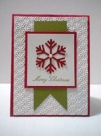 handmade Christmas card ... snowflake theme ... embossing folder texture and die cut snowflake in red ... like the crisp lines and centered layout ...