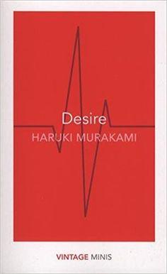 Desire: Haruki Murakami
