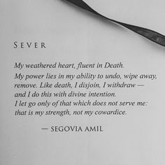 """""""My weathered heart, fluent in Death..."""" - Segovia Amil"""