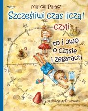 Czyli to i owo o czasie i zegarach Kids And Parenting, Baseball Cards, Books, Outlet, Art, Literature, Room, Projects, Livros