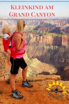 USA - Reise! Informationen und Tipps zu einem Aufenthalt mit Kleinkind / Kind am Grand Canyon. Der Nationalpark ist einer der meist besuchtesten Parks in den USA. Allerdings kann es mit Kleinkind zur Herausforderung werden. Denn ein Besuch des Nationalparks in Arizona bringt einige Tücken mit sich. Welche und wann wir von einem Besuch am Canyon abraten erklären wir hier.
