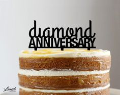DIAMOND ANNIVERSARY acrylic cake topper  by LavishLaserDesign