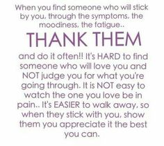 I am so thankful for my husband and my children, without them I really wouldn't have anyone. All of friends & family have either walked away all together or are in the process of walking away (becoming more & more distant).