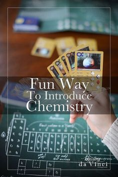 Fun Way To Introduce Chemistry
