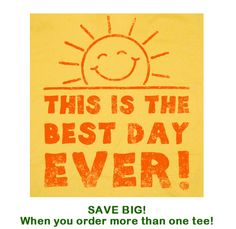 Best Day Ever T Shirt Funny T Shirt Happy Little Miss Tee Sunshine Shirt. $12.00, via Etsy.