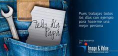 Feliz Día del Padre les desea Image & Value