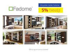 Cały asortyment Fadome w promocyjnej cenie -5%! Zapraszamy :)  http://sagameble-sklep.pl/16_Fadome