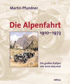 Die Alpenfahrt. 1910-1973. Die grossen Rallyes von anno dazumal von Martin Pfundner http://www.amazon.de/dp/3205773071/ref=cm_sw_r_pi_dp_CqsFvb0ZC5V0H