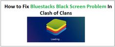 "How to Fix Bluestacks Black Screen Problem In Clash of clans (COC) In Windows 7/8/10 MAC Permanently: Playing COC games on Desktop is very popular – Kids and adults says – ""We are so much excited, feel relaxed playing Clash of Clans"" passionate playing Clash of Clans, this is only because – Actually, this game is releasedRead More…"