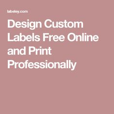 Design your own labels online for free with Labeley. Professional label printing available at competitive prices. Label Printing, Labels Free, Logo Maker, Custom Labels, Design Your Own, Blank Labels