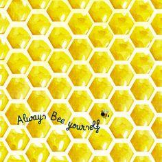 Always bee yourself!