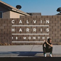 "HOS?: Calvin Harris presents the cover and tracklisting of ""18 Months"""