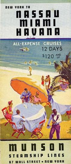 New York to Nassau, Miami, Havana: all-expense cruises, 12 days,