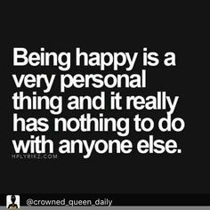 """""""If you believe your happiness depends on someone else then you're wrong...."""" Practice makes perfect. With age comes wisdom & experience. #watchnLearn #Word #truth#beyourownyou  Repost @crowned_queen_daily"""