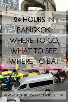 Only 24 hours in Bangkok, Thailand, I show you where to go, what to see and where to eat!