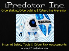internet-safety-tools-overview-cyber-attack-assessments-michael-nuccitelli-psy.d.-ipredator-dark-psychology