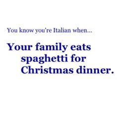 And every other holiday!!!!  Oh yeah, home-made pasta..  That is special any day of the week!!!