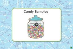 Gather random samples and use them to make inferences about the percentage of blue candies in a jar in this interactive from MPT. In the accompanying classroom activity, students use the interactive and then use random sampling to explore a question involving hands-on materials in the classroom. They compare results from different samples and then make appropriate inferences. To get the most from the lesson, students should be comfortable expressing a fraction as a percentage and be familiar…
