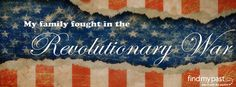 My family fought in the Revolutionary War!