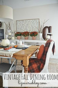 Vintage fall dining room from Liz Marie Blog.  Love the message on the sign art.  Link says it is from House of Belonging on Etsy but was unable to locate.