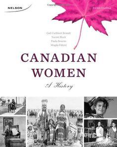 Canadian Women: A History by Gail Cuthbert Brandt,