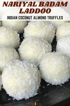 Snowy Balls of goodness- Coconut Almond Laddoos! A quick and easy sweet for any festival made with almond flour, desiccated coconut, and sweetened condensed milk. | Indian Sweets | Nariyal Ladoo | Coconut Ladoo | #diwalisweets #coconutladoo | pipingpotcurry.com Paneer Recipes, Lentil Recipes, Curry Recipes, Vegetarian Recipes, Indian Desserts, Indian Sweets, Indian Snacks, Indian Fish Recipes, North Indian Recipes